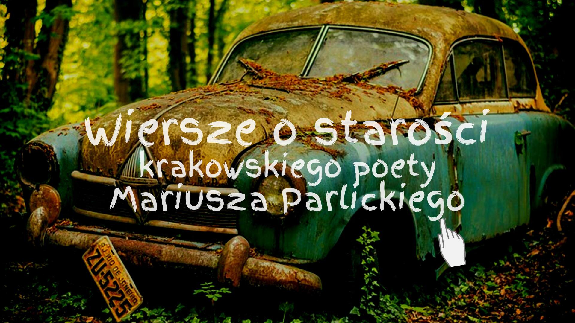 Wiersze O Miłości Poezja Miłosna Mariusza Parlickiego